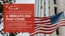 Il mercato USA post-Covid: la grande opportunità per le imprese agroalimentari italiane