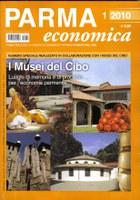 11/05/2010 - Parma Economica dedica un numero ai Musei del Cibo
