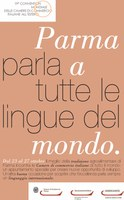 05/08/2010 - Parma incontra il Mondo: in ottobre la Convention delle Camere di Commercio Italiane all'Estero
