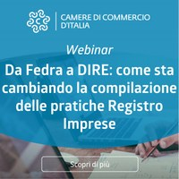 Da Fedra a DIRE: come sta cambiando la compilazione delle pratiche Registro Imprese. Webinar il 21 ottobre