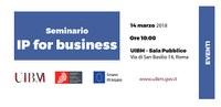 IP for business, seminario formativo gratuito sulla Proprietà Intellettuale  - Roma, 14 marzo
