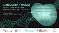 """Disponibili slide e video del webinar """"L'Industria 4.0 oggi. Applicazioni per PMI ai tempi del COVID-19"""""""