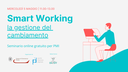 Formazione: La gestione del cambiamento per lo smart working, ultimo seminario il 5 maggio