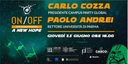 """On/Off for entrepreneurs - A new hope"", il 25 giugno con il Magnifico Rettore dell'Università degli Studi di Parma e il presidente di Campus Party"