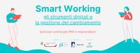 Smart Working: due seminari per gestire gli strumenti digitali e il cambiamento in azienda