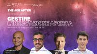 The Job After: formazione e talk sull'open innovation il 12 maggio